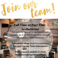 Full Time or Part Time Aesthetician/Nail Technician