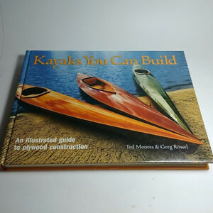 Kayaks You Can Build: An Illustrated Guide to Plywood