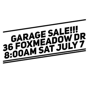 Garage Sale!! July 7! -Stoney Creek Mountain