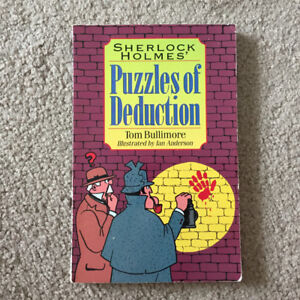 Sherlock Holmes Puzzles of Deduction Book by Tom Bullimore