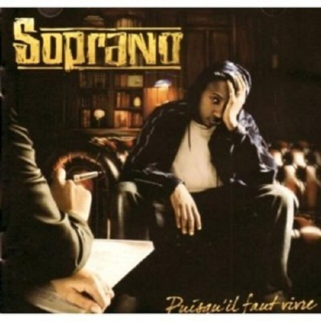 SOPRANO - PUISQU'IL FAUT VIVRE  CD  17 TRACKS HIP HOP / RAP / POP  NEU
