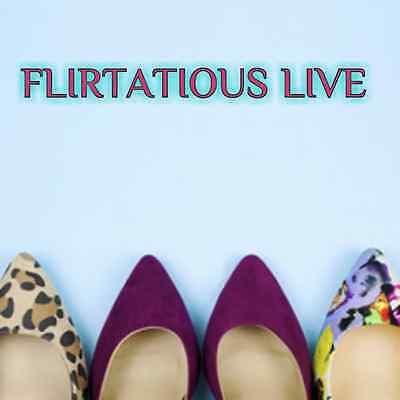 Flirtatious Live