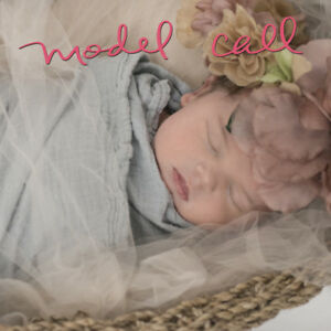 Newborn Model Call - trade for images
