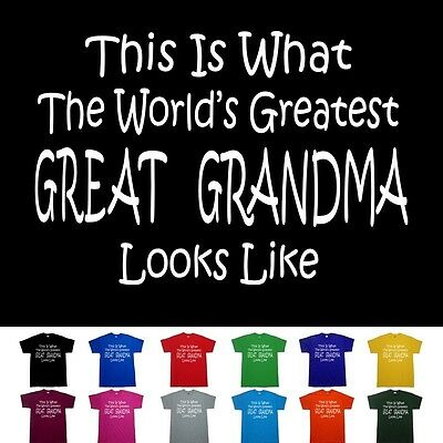 Worlds Greatest GREAT GRANDMA Mothers Day Nana Birthday Anniversary Gift T Shirt