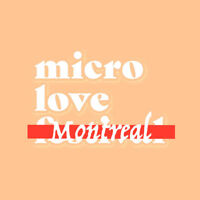 Where is the Micro Love Montreal?
