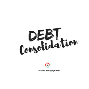 Debt Consolidation, Home Equity Loans, Private Mortgages