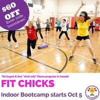 October FIT CHICKS Indoor Bootcamp - Save $60 Off!