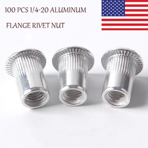 100 PCS 1/4-20 Aluminum Flange Nutserts Rivet Nut Rivnut Nutsert ---US