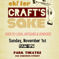 4th Annual 'Oh, For Craft's Sake' at the Park Theatre Nov 1st