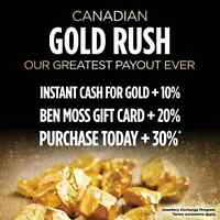 Have old Gold? Get 10-30% More at Ben Moss's Gold Rush Event