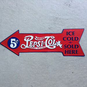 Pepsi Cola 5 Cent Metal sign.