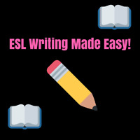 ESL Writing Made Easy!