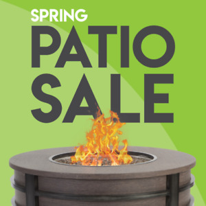 SPRING PATIO SALE! | March 21 - 31, 2019