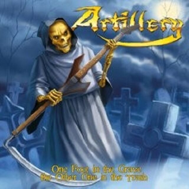 """ARTILLERY """"ONE FOOT IN THE GRAVE THE OTHER ..."""" CD NEU"""