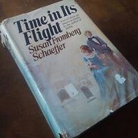 Time in Its Flight, Susan Fromberg Schaeffer, 1978