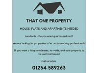 Landlords - HOUSE, FLATS AND APARTMENTS NEEDED
