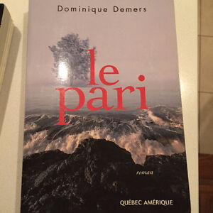 ''Le Pari', Dominique Demers.