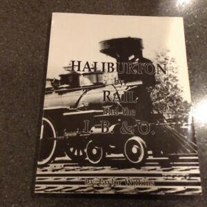 Haliburton by Rail and the I.B.&O. by Taylor Wilkins