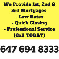 ★Need a Mortgage★We lend up to 95% of the Value★ (647) 694-8333★