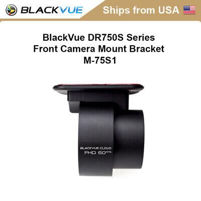 BlackVue DR750S Series Front Camera Mount Bracket M-75S1