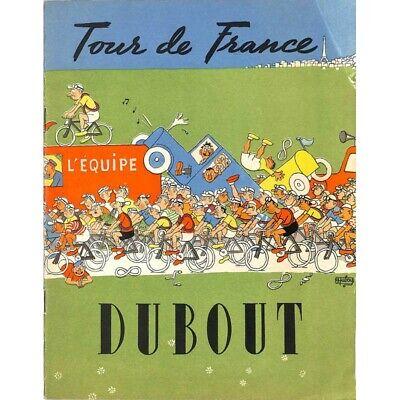 Dubout (Albert) - Tour de France.