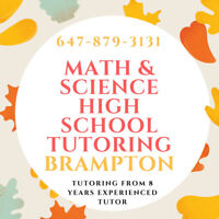 HIGH SCHOOL MATH AND SCIENCE TUTION IN BRAMPTON AREA