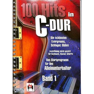 100 Hits in C-Dur, für Keyboard, Klavier, Gitarre, Ringbuch, Band 1 [Musiknoten]