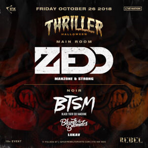 Thriller @ Rebel with Zedd October 26TH hard copy tickets