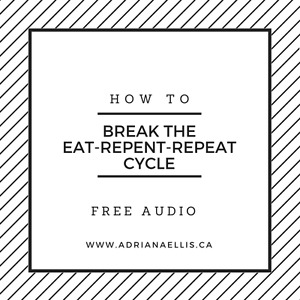 How To Break the Eat-Repent-Repeat Cycle of Weight Loss