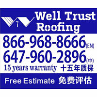 Well Trust Roofing  FREE ESTIMATE 1-866-968-8666