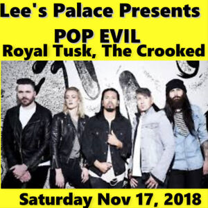 POP EVIL. @ LEE's PALACE  –  GENERAL ADMISSION FLOOR TICKETS!