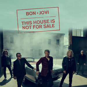 BON JOVI: THIS HOUSE IS NOT FOR SALE TOUR