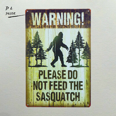DL-Note plate Warning Please Do Not Feed The Sasquatch Funny Outdoor Road Sign Coffee Outdoor Led Sign