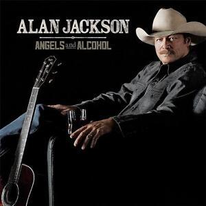 ALAN JACKSON ANGELS AND ALCOHOL CD NEW