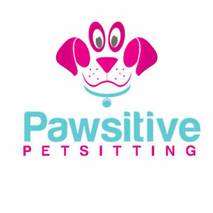 PAWSITIVE PETSITTING - THE ALTERNATIVE TO KENNELS AND BOARDING