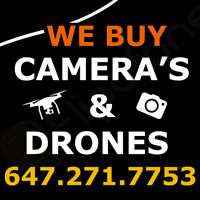 I will BUY your CAMERA / DRONE for CASH!