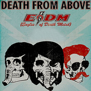 DEATH FROM ABOVE 1979 & EAGLES OF DEATH METAL (Tickets 4 SALE!)