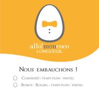 Allo Mon Coco Longueuil embauche!