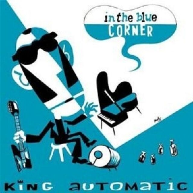 King Automatic - In The Blue Corner  CD ALTERNATIVE ROCK Neuware