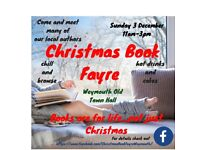CHRISTMAS BOOK FAYRE WEYMOUTH OLD TOWN HALL SUNDAY DECEMBER 3RD 11-3.