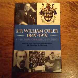 Sir William Osler 1849-1919 edited by Charles G. Roland