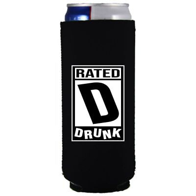 - Rated D for Drunk Funny 12 oz. Slim (Ultra) Can Coolie, Video Game Rating