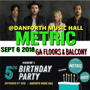 METRIC @ THE DANFORTH– GENERAL ADMISSION FLOORS &a BALCONY !!!