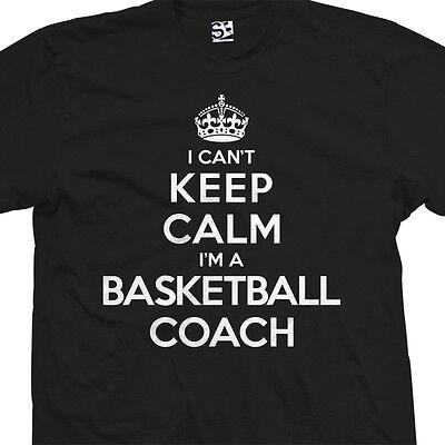 Coach Basketball T-shirt (Basketball Coach T-Shirt - I Can't Keep Calm I'm a - Gift All Sizes & Colors )
