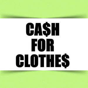 CA$H FOR CLOTHE$ - Kingston