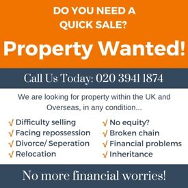 Looking for a quick sale? We're looking for property!