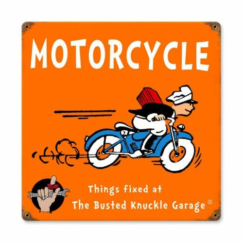 MOTORCYCLE THINGS FIXED AT BUSTED KNUCKLE GARAGE HEAVY DUTY USA MADE METAL SIGN