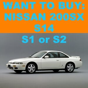 WTB: Nissan 200SX S15/S14 S1 Zenki or S2 Kouki Manual North Ryde Ryde Area Preview