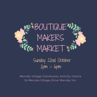 BOUTIQUE MAKERS MARKET - MERNDA