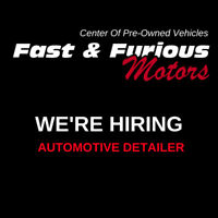 FAST & FURIOUS :  looking for a full time automotive detailer